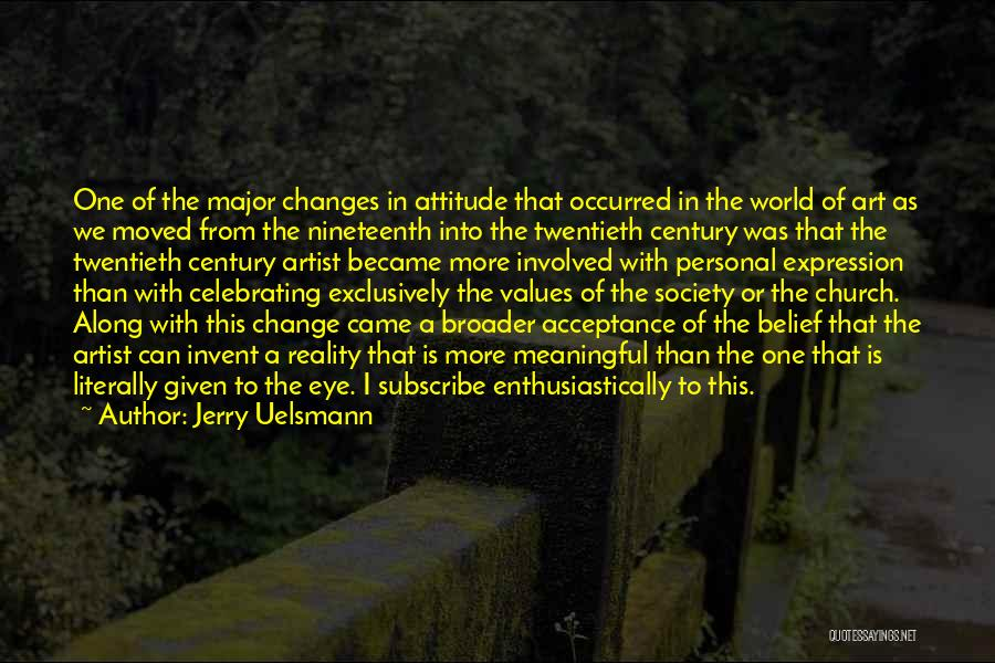 Acceptance Of Change Quotes By Jerry Uelsmann