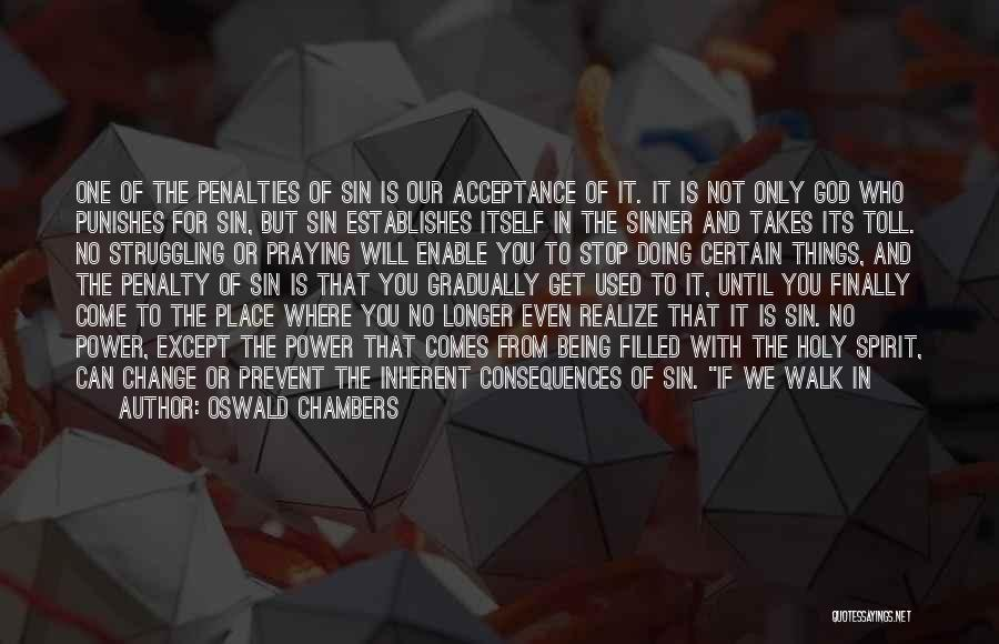 Acceptance Of Change Quotes By Oswald Chambers