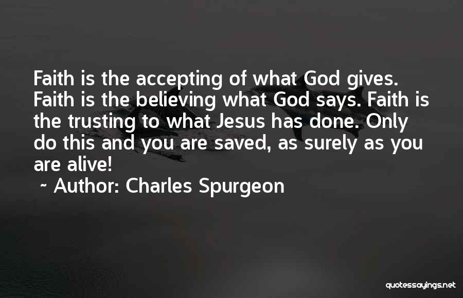 Accepting Its Over Quotes By Charles Spurgeon