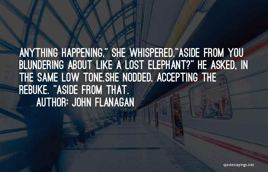 Accepting Its Over Quotes By John Flanagan
