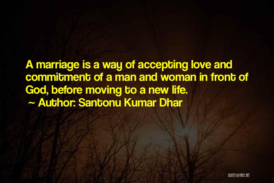 Accepting New Love Quotes By Santonu Kumar Dhar
