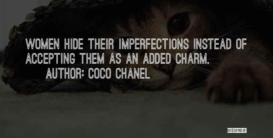 Accepting Your Imperfections Quotes By Coco Chanel