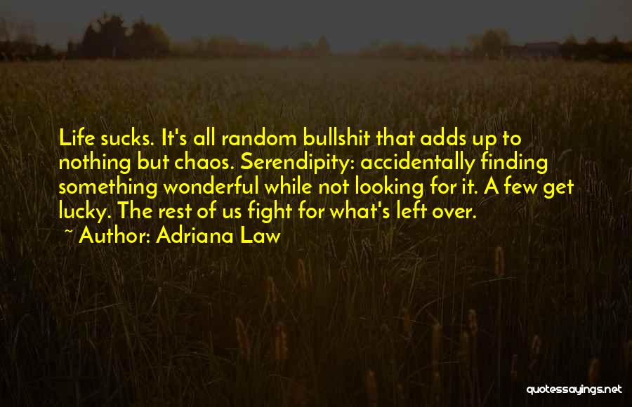 Accidentally In Love Quotes By Adriana Law