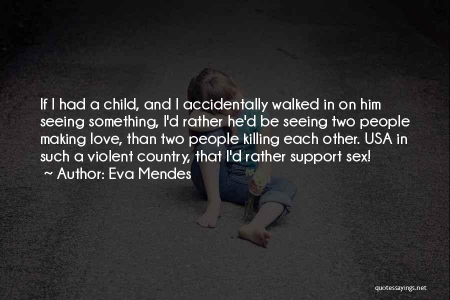 Accidentally In Love Quotes By Eva Mendes