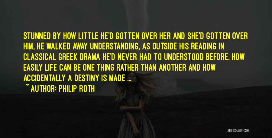 Accidentally In Love Quotes By Philip Roth