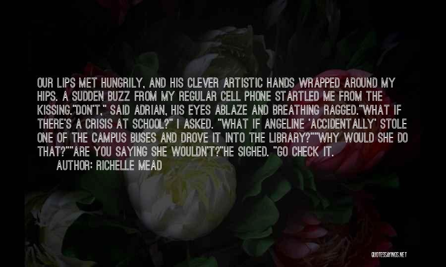 Accidentally In Love Quotes By Richelle Mead