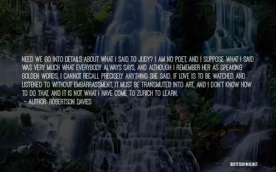 Accidentally In Love Quotes By Robertson Davies