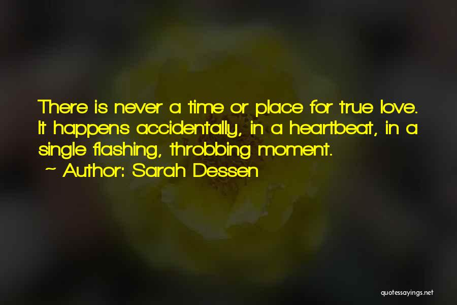 Accidentally In Love Quotes By Sarah Dessen