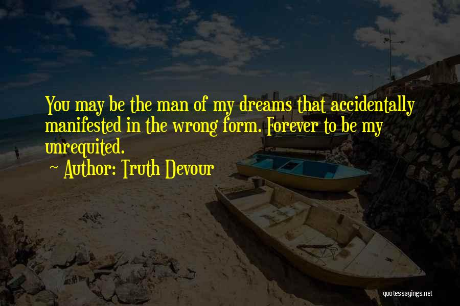 Accidentally In Love Quotes By Truth Devour