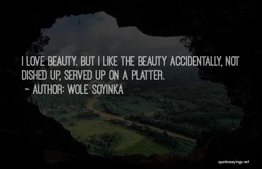 Accidentally In Love Quotes By Wole Soyinka