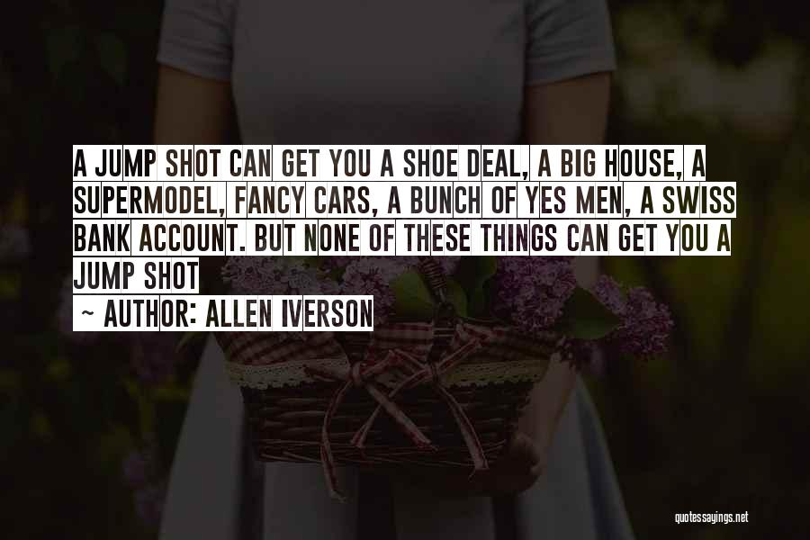 Account Quotes By Allen Iverson