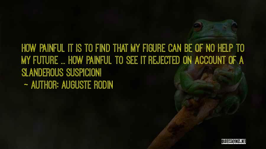 Account Quotes By Auguste Rodin