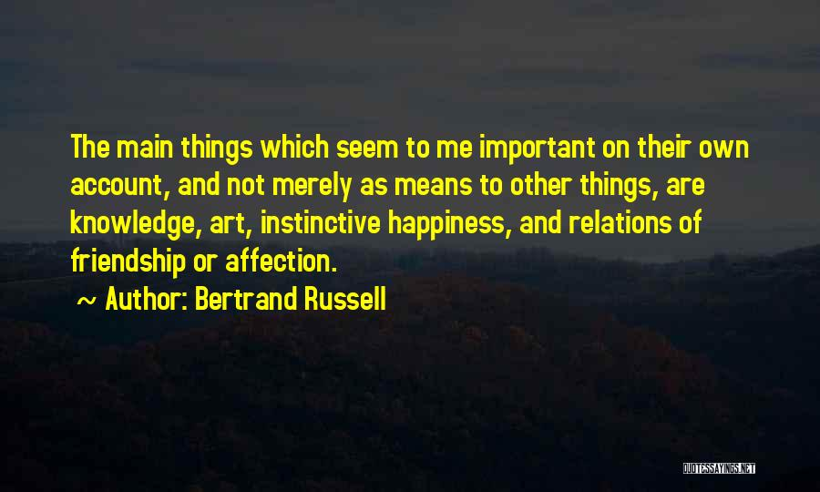 Account Quotes By Bertrand Russell