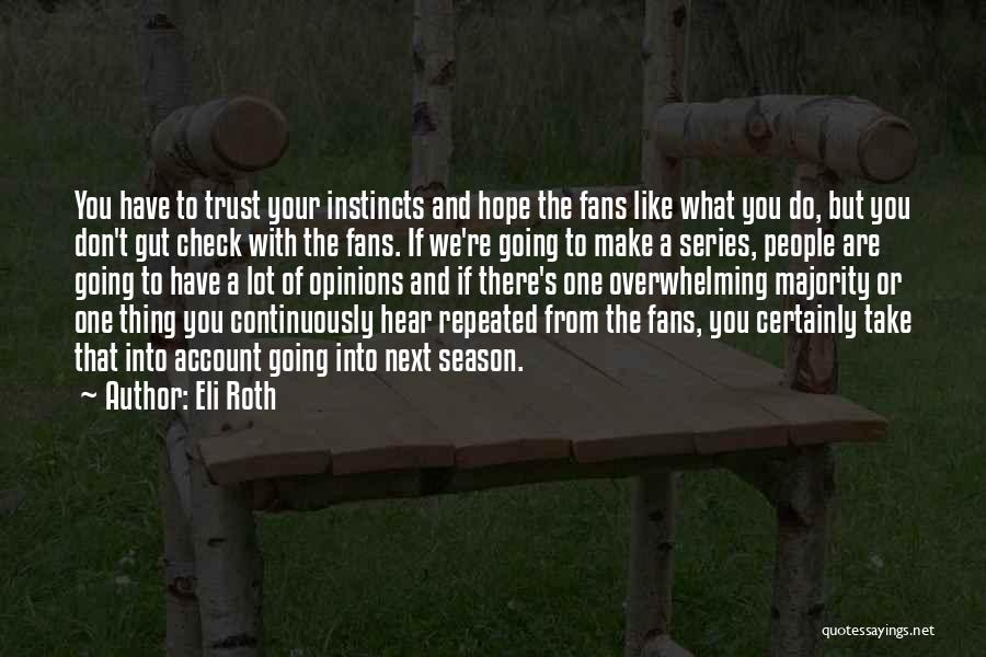 Account Quotes By Eli Roth