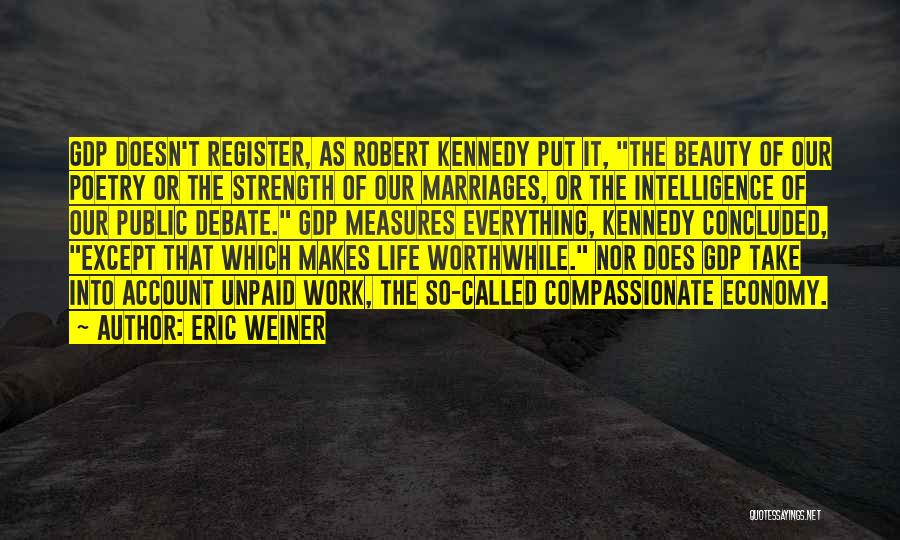 Account Quotes By Eric Weiner