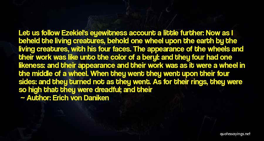 Account Quotes By Erich Von Daniken