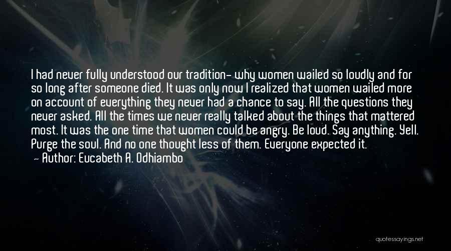 Account Quotes By Eucabeth A. Odhiambo