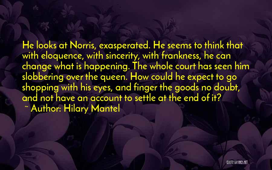 Account Quotes By Hilary Mantel