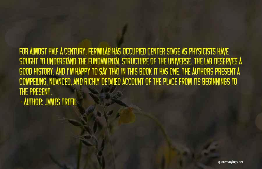 Account Quotes By James Trefil