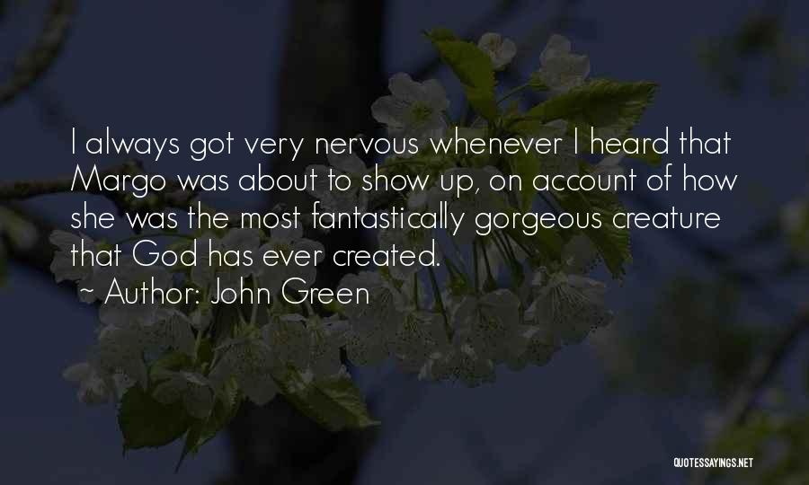 Account Quotes By John Green