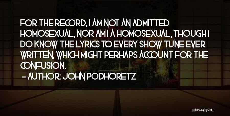 Account Quotes By John Podhoretz