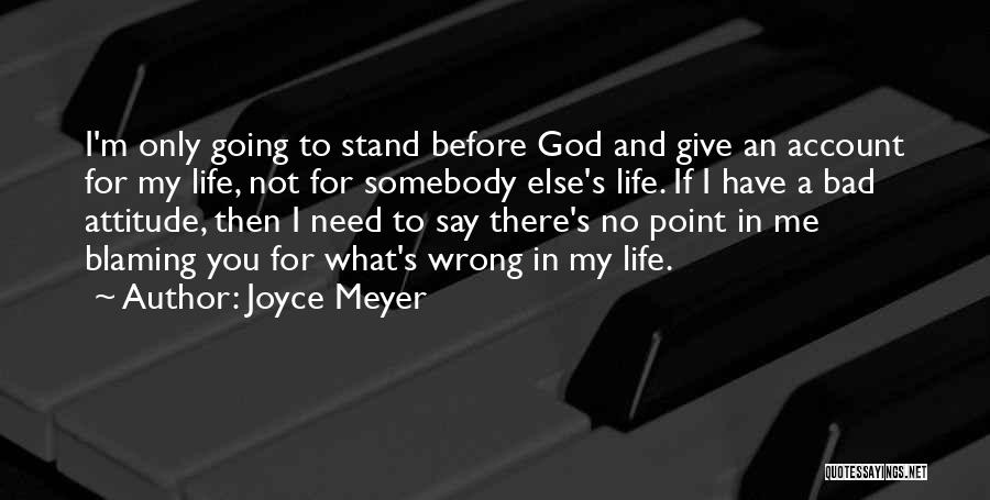 Account Quotes By Joyce Meyer