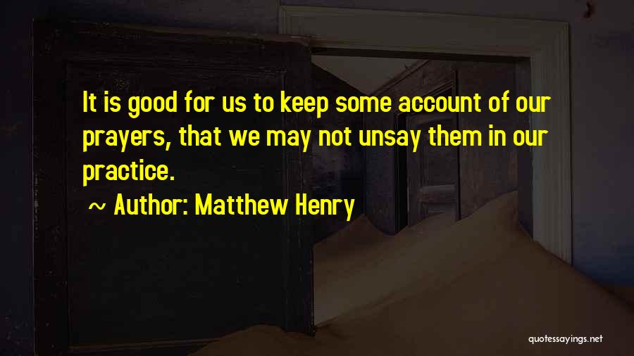 Account Quotes By Matthew Henry