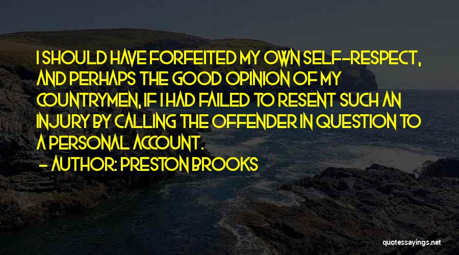 Account Quotes By Preston Brooks