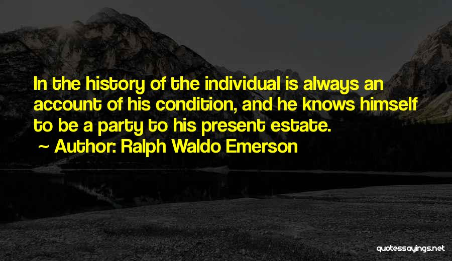 Account Quotes By Ralph Waldo Emerson
