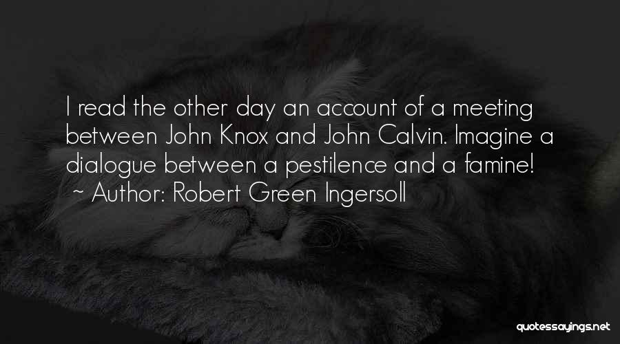 Account Quotes By Robert Green Ingersoll