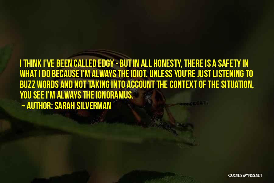 Account Quotes By Sarah Silverman