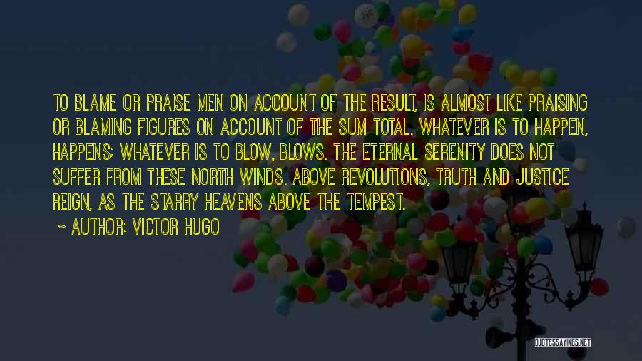 Account Quotes By Victor Hugo
