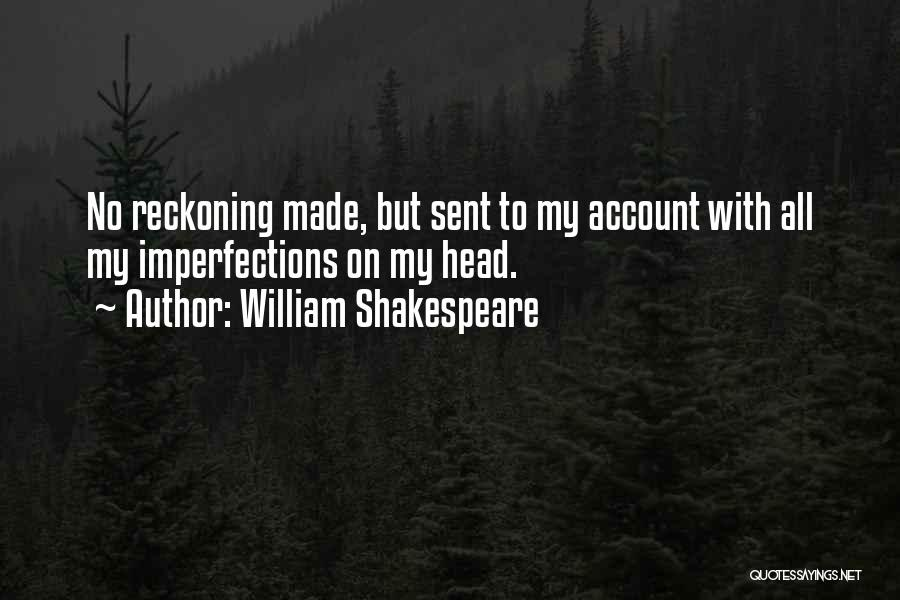 Account Quotes By William Shakespeare