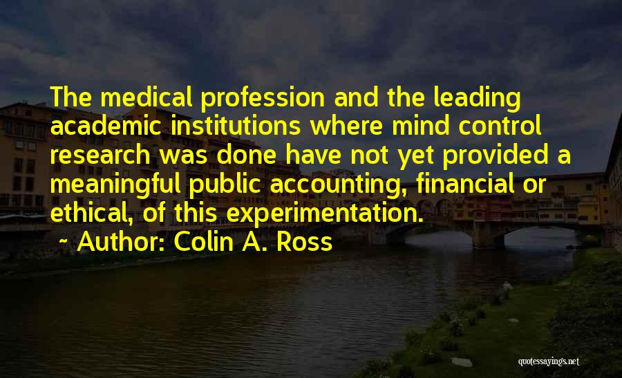 Accounting Profession Quotes By Colin A. Ross
