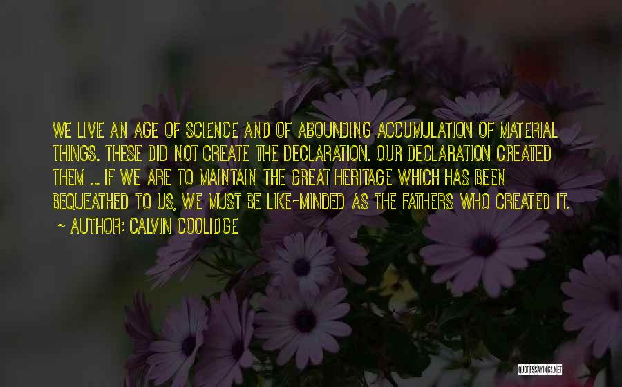 Accumulation Quotes By Calvin Coolidge