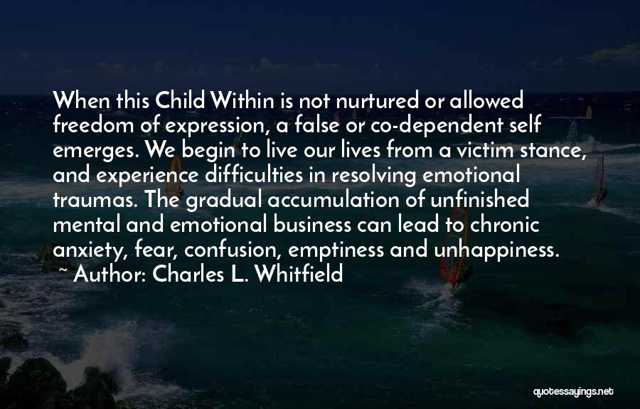 Accumulation Quotes By Charles L. Whitfield