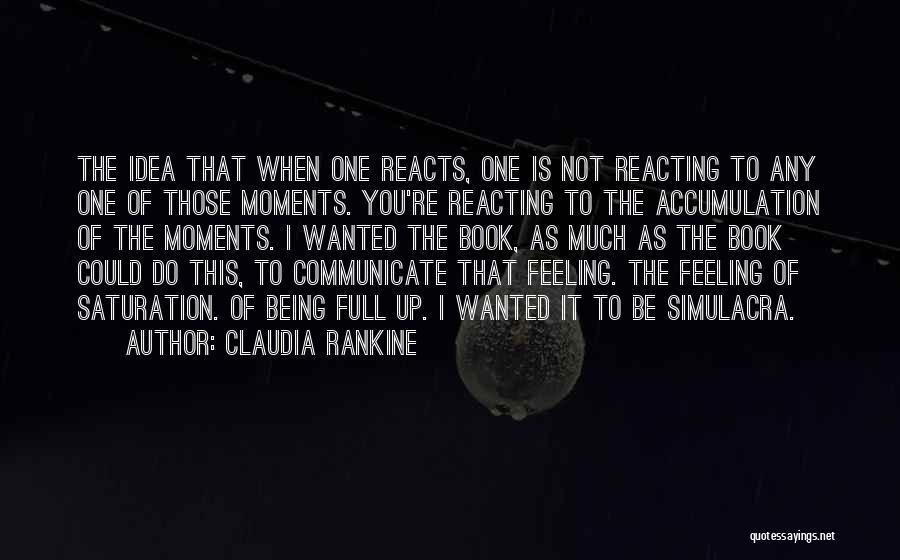 Accumulation Quotes By Claudia Rankine