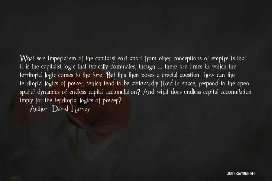 Accumulation Quotes By David Harvey