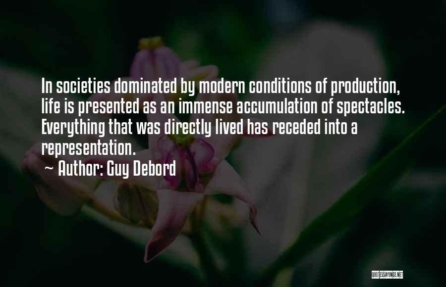 Accumulation Quotes By Guy Debord