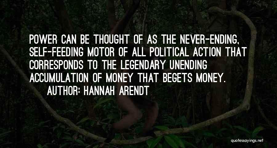 Accumulation Quotes By Hannah Arendt
