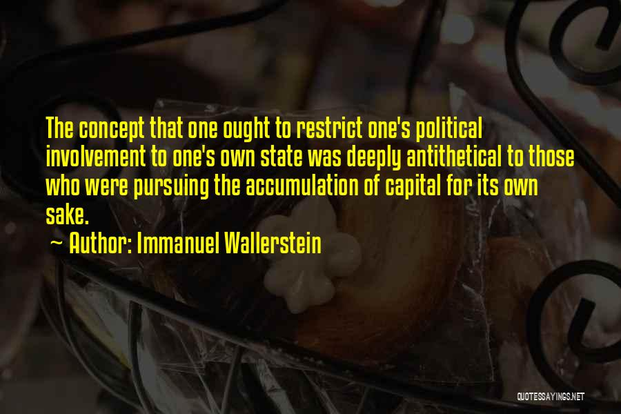 Accumulation Quotes By Immanuel Wallerstein