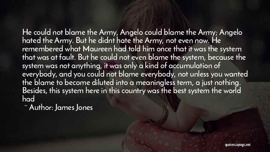 Accumulation Quotes By James Jones