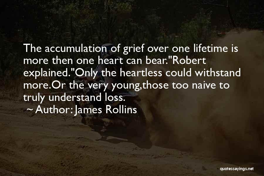 Accumulation Quotes By James Rollins
