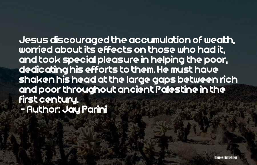 Accumulation Quotes By Jay Parini