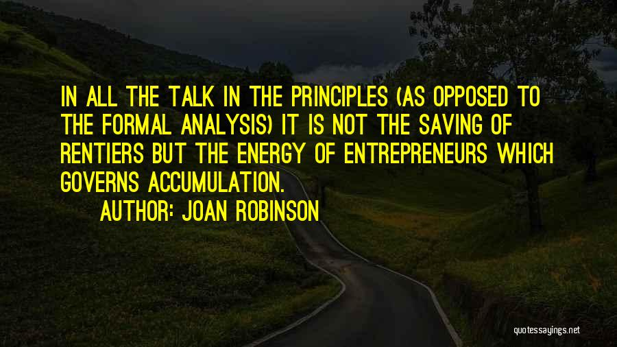 Accumulation Quotes By Joan Robinson