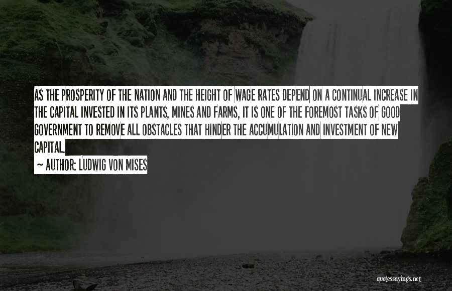 Accumulation Quotes By Ludwig Von Mises