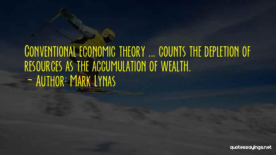 Accumulation Quotes By Mark Lynas
