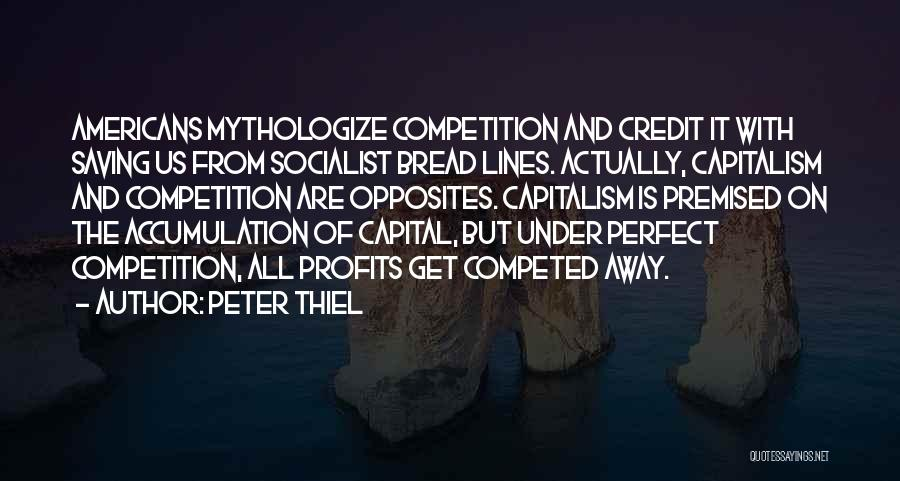 Accumulation Quotes By Peter Thiel