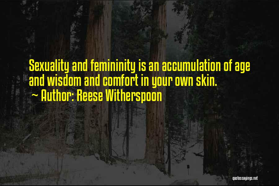 Accumulation Quotes By Reese Witherspoon