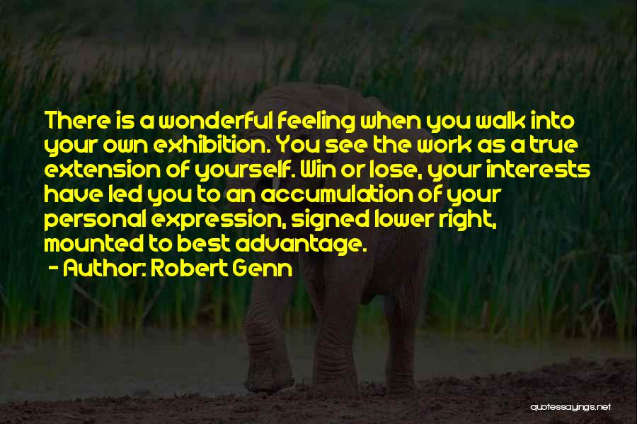 Accumulation Quotes By Robert Genn